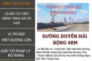 ĐẤT ĐẦU TƯ Lô Đầu ve 367m Mặt tiền 21m bám đường duyên hải bắc-nam ( rộng 48m )